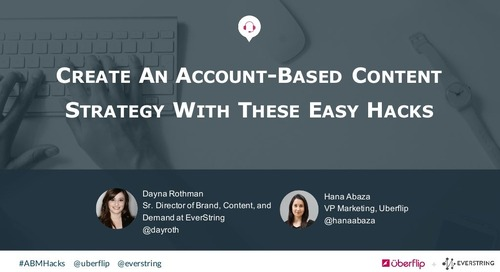 Create an Account-Based Content Strategy With These Easy Hacks