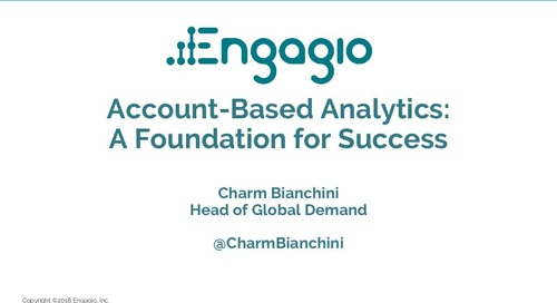 Account-Based Analytics: A Foundation for Success  |  Engagio