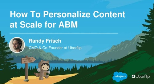 How to Personalize Content at Scale for ABM - Dreamforce 2017