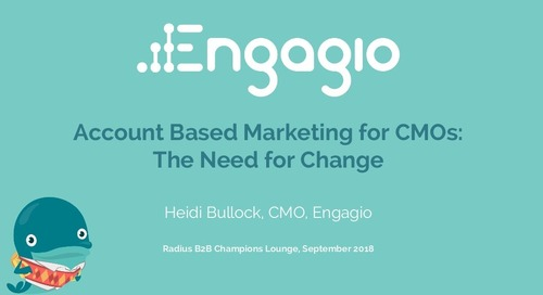 Account Based Marketing for CMOs: The Need for Change
