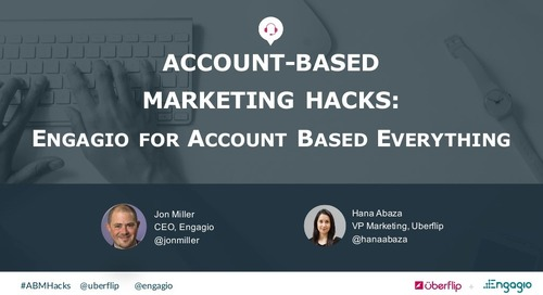 Account-Based Marketing Hacks 2016: Engagio for Account-Based Everything