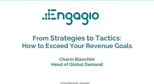 From Strategies to Tactics: How to Exceed Your Revenue Goals