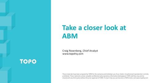 Take a closer look at Account Based Marketing   TOPO