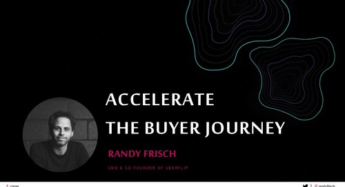 Accelerate The Buyer Journey