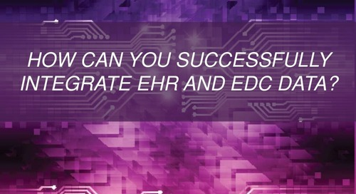 How Can You Successfully Integrate EHR and EDC Data?