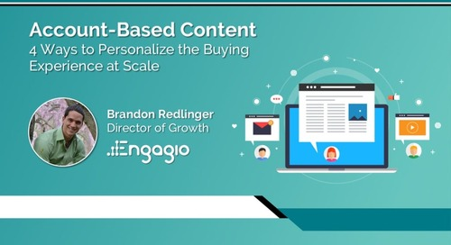 Account Based Content: 4 Ways To Personalize the Buying Experience at Scale Slides  |  Engagio