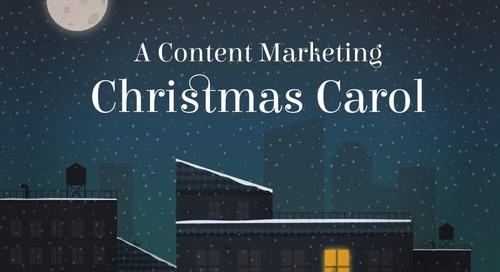 A Content Marketing Christmas Carol