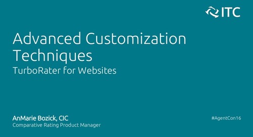 Advanced Customization Techniques for TurboRater for Websites - AnMarie Bozick, CIC