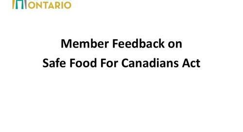 Alan Grant- Food and Beverage Ontario- Member Feedback on the Safe Food for Canadian Act