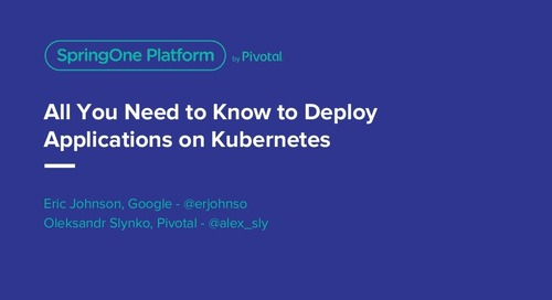 All You Need to Know to Deploy Applications on Kubernetes