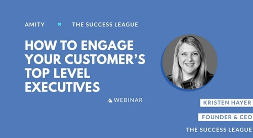 How to Engage Your Customer's Top Level Executives