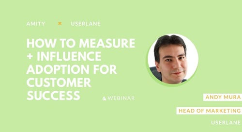 How to Measure and Influence Product Adoption to Achieve Customer Success
