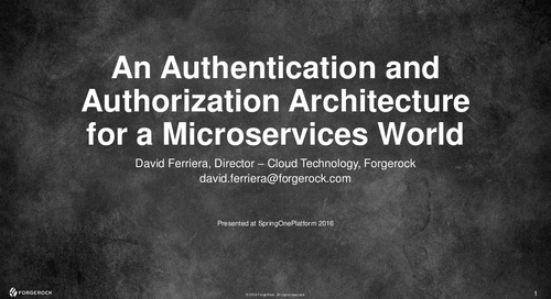 An Authentication and Authorization Architecture for a Microservices World