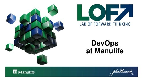 An Enterprise Journey to Devops at Manulife