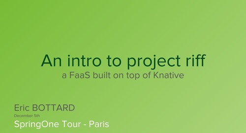 An Introduction to Project riff, a FaaS Built on Top of Knative - Eric Bottard