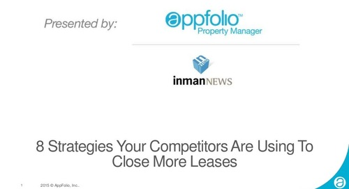 AppFolio Webinar: 8 Strategies Your Competitors Are Using to Close More Leases