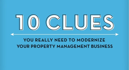 10 Clues It's Time To Modernize Your Property Management Business