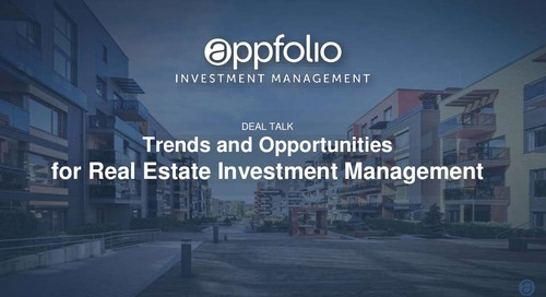 Deal Talk: Trends and Opportunities for Real Estate Investment Managers