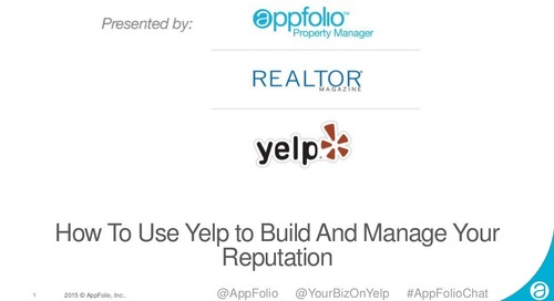 AppFolio Webinar: How To Use Yelp To Build And Manage Your Reputation