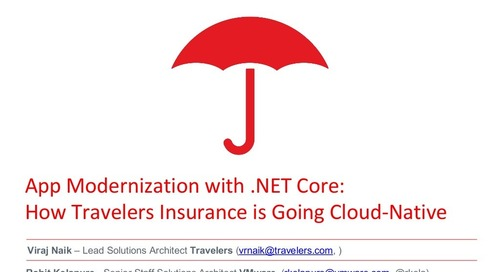 App Modernization with .NET Core: How Travelers Insurance is Going Cloud-Native