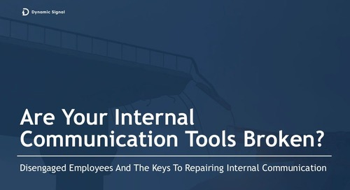 Are Your Internal Communication Tools Broken?