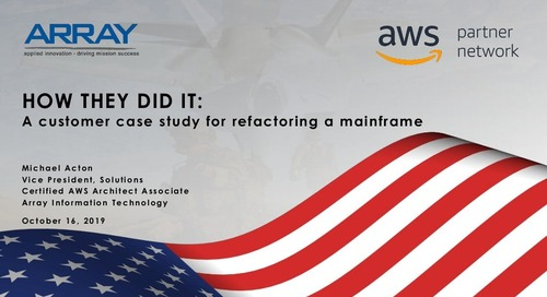 How They Did It and What You Can Learn From It:  A Customer Case Study for Refactoring a Mainframe to AWS