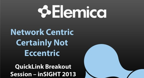 "inSIGHT 2013 Arun Samuga – QuickLink Network Platform  ""Network Centric Certainly Not Eccentric"""