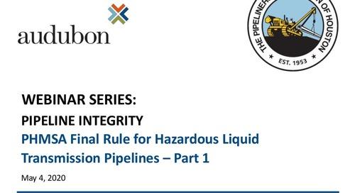 Presentation Slides: PHMSA Final Rule (Part 1) for Hazardous Liquid Pipelines