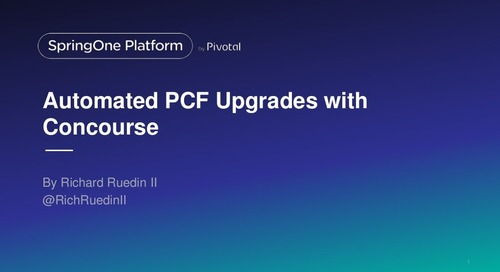 Automated PCF Upgrades with Concourse