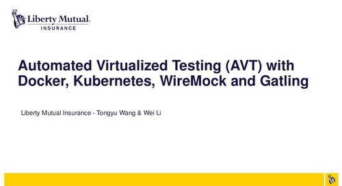 Automated Virtualized Testing (AVT) with Docker, Kubernetes, WireMock and Gatling