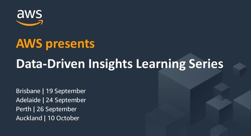 AWS Data-Driven Insights Learning Series ANZ Sep 2019 Part 1