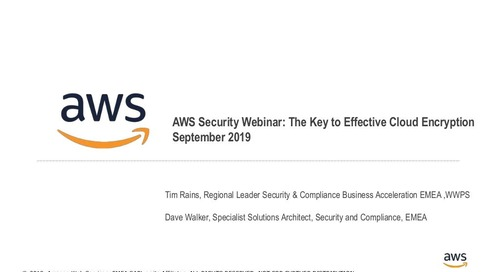 AWS Security Webinar: The Key to Effective Cloud Encryption
