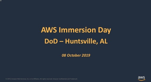 AWS Partner Engagement Opportunities for DoD, Immersion Day Huntsville 2019