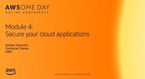 Module 4: Secure your cloud applications - AWSome Day Online Conference 2019