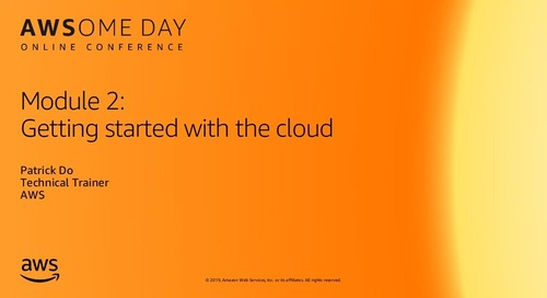Module 2: Getting started with the cloud - AWSome Day Online Conference 2019