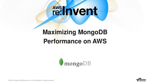 Maximizing MongoDB Performance on AWS