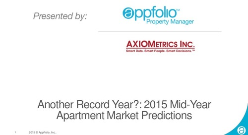 AppFolio Webinar: Another Record Year?: 2015 Mid-Year Apartment Market Predictions