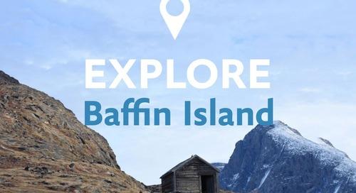 Explore Baffin island