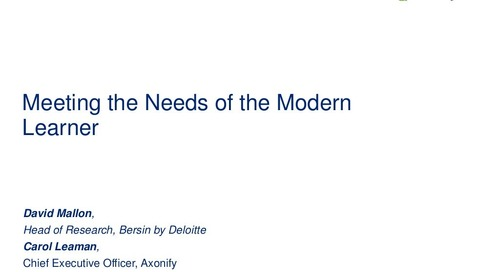 Webinar Slides: Meeting the Needs of the Modern Learner