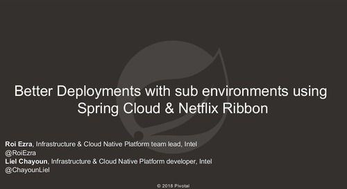 Better Deployments with Sub Environments Using Spring Cloud and Netflix Ribbon