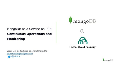 Beyond rapid development: continuous operations and telemetry/monitoring with MongoDB on PCF