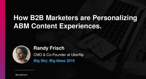 How B2B Marketers are Personalizing ABM Content Experiences