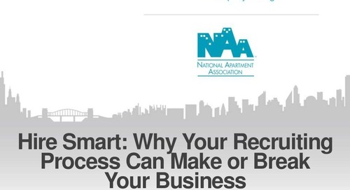 Hire Smart: Why Your Recruiting Process Can Make or Break Your Business (Property Management Industry)