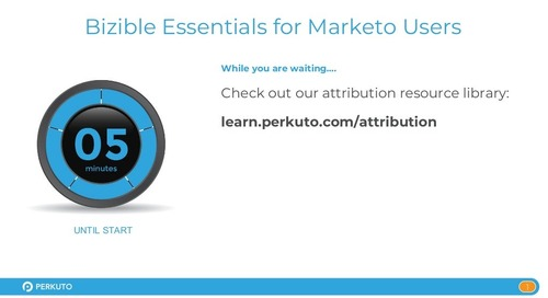 Bizible Essentials for Marketo Users - Slide Deck