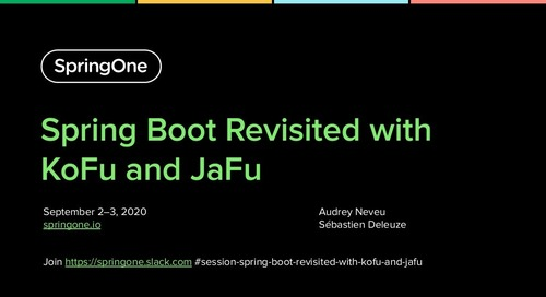 Spring Boot Revisited with KoFu and JaFu