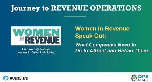 [Session] Women in Revenue Speak Out: What Companies Need to Do to Attract and Retain Them