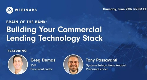 Brain of the Bank: Building Your Commercial Lending Technology Stack