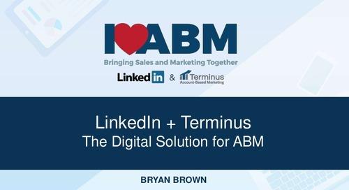 [Deck] LinkedIn + Terminus: The Digital Solution for ABM - Bryan Brown, CPO at Terminus