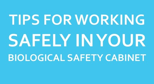 [Presentation] Tips for Working Safely in your Biosafety Cabinet