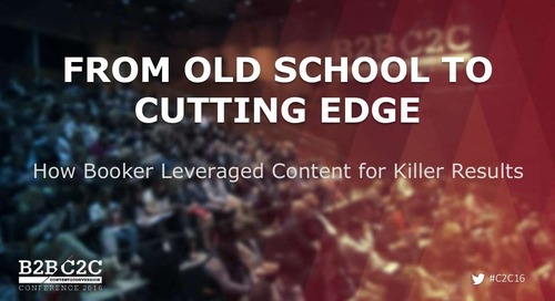 From Old School to Cutting Edge: How Booker Leveraged Content for Killer Results